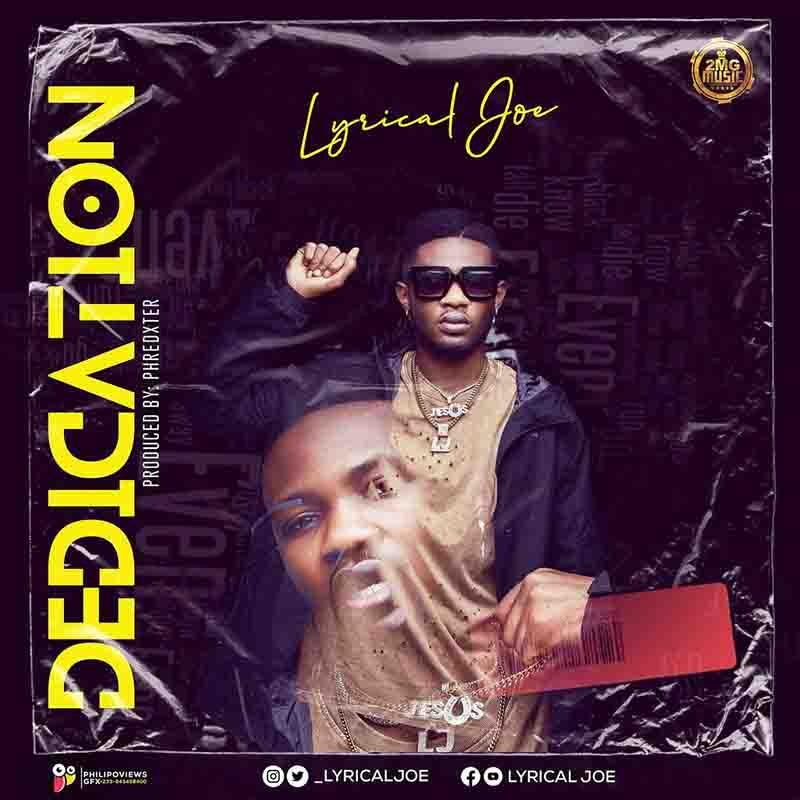 Lyrical Joe -Dedication (Prod. by Phredxter)