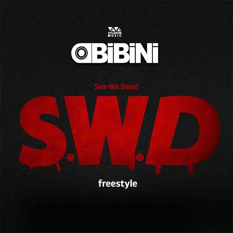 Obibini - See We Dead (SWD)