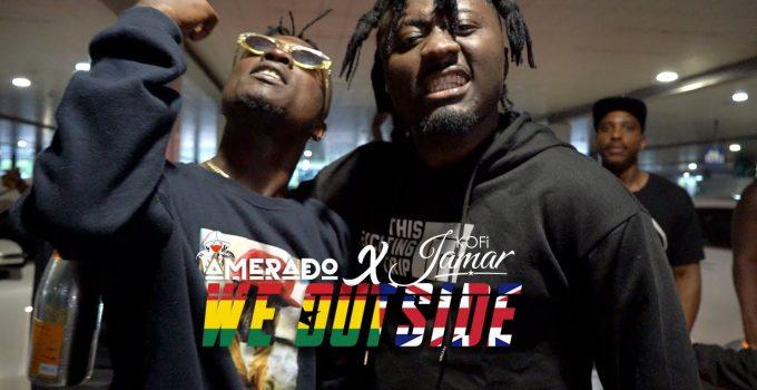 Amerado - We Outside ft. Kofi Jamar (Official Video)