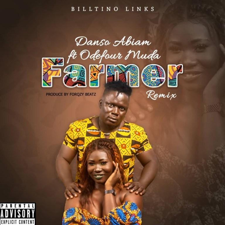 Danso Abiam – Farmer Remix Ft Odefour Muda (Prod By Forqzy Beatz)