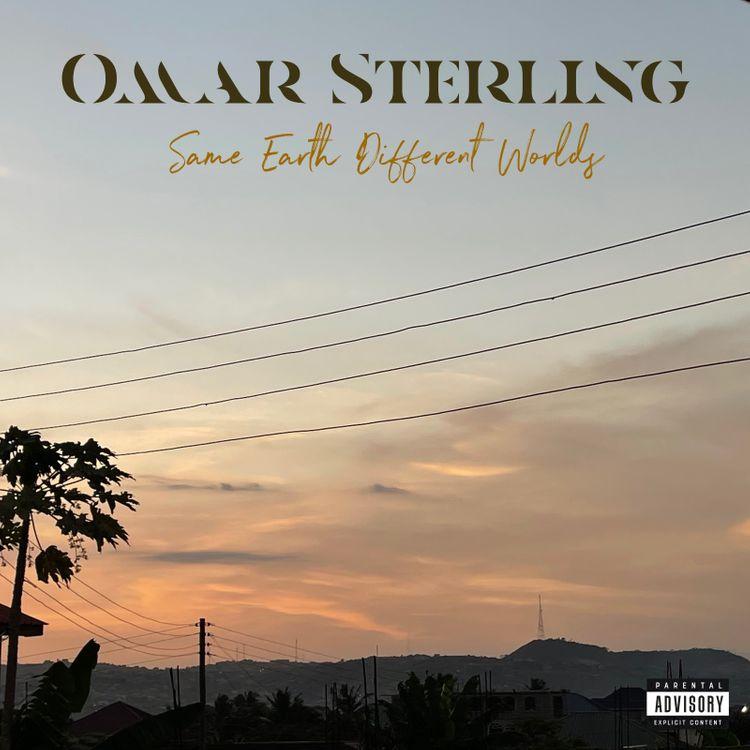Omar Sterling - A Mountain Full of Gold (Prod by Killbeatz)