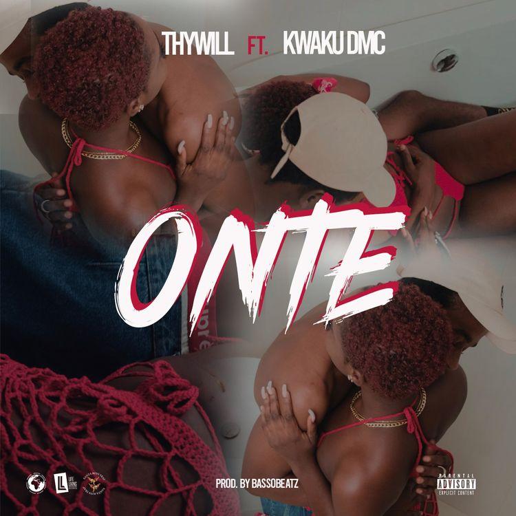 Thywill - Onte ft Kwaku DMC (Prod by Basso Beatz)