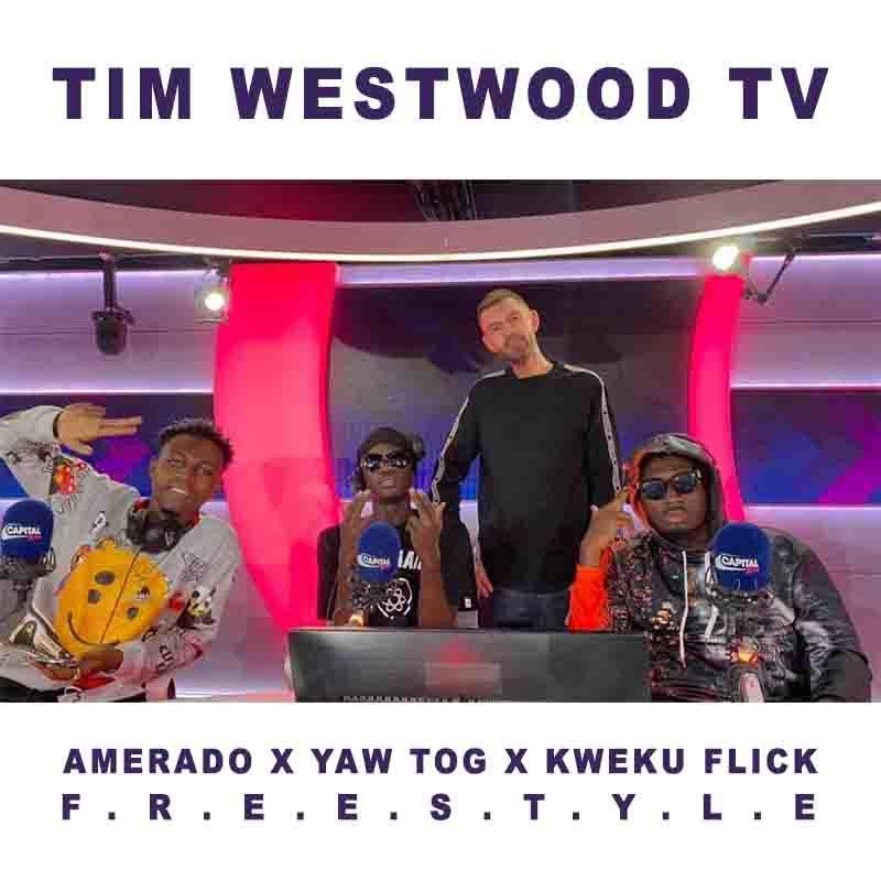 Yaw Tog & Kweku Flick – Tim Westwood (Freestyle)
