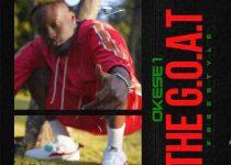 Okese1 - The Goat Freestyle (Prod by ExodusLinks)