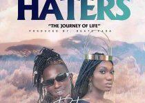 Patapaa - Haters ft Wendy Shay x Twicy (Prod by Beatz Fada)