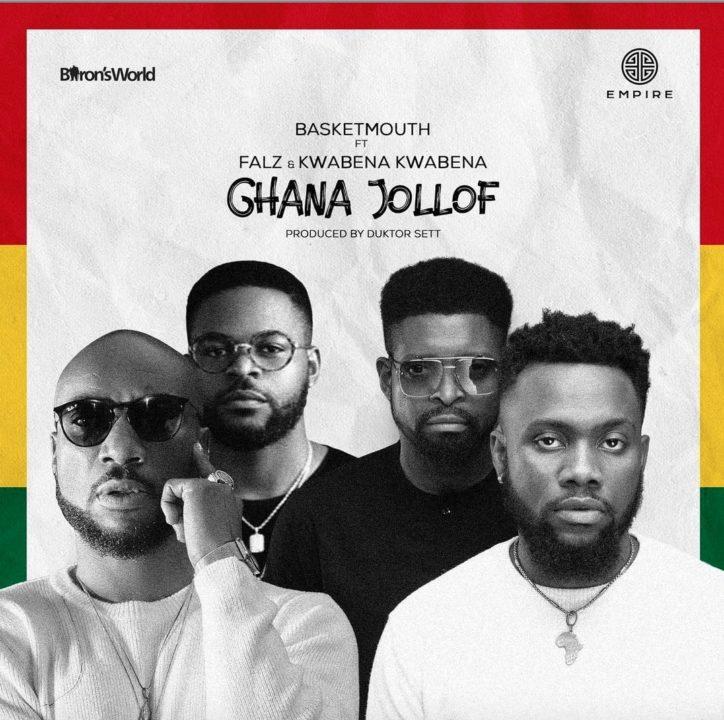 Basketmouth – Ghana Jollof ft. Falz & Kwabena Kwabena (Prod. by Duktor Sett)