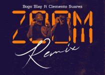 Bogo Blay - Zoom Remix Ft Clemento Suarez (Prod. by Fimfim)