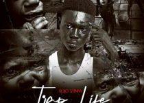 Kojo Stinny - Trap Life (Prod By Rel Massive)