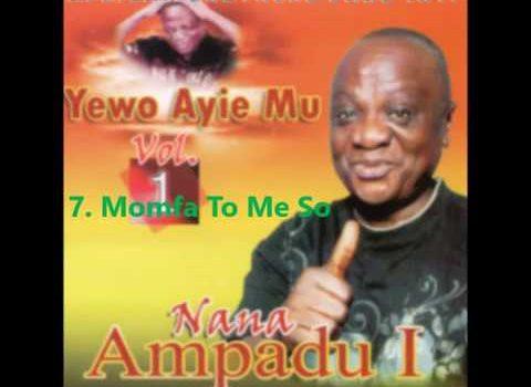 Nana Ampadu - Monfa Nto Me So