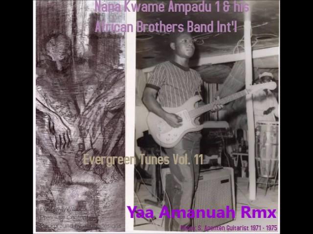 Nana Ampadu - Yaa Amanuah