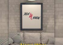 Nana Wan - Dem 4 Know