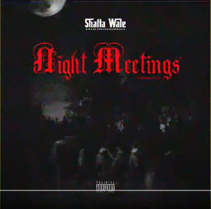Shatta Wale - Night Meetings