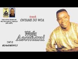 Wofa Asomani - Nyame Do Wo A