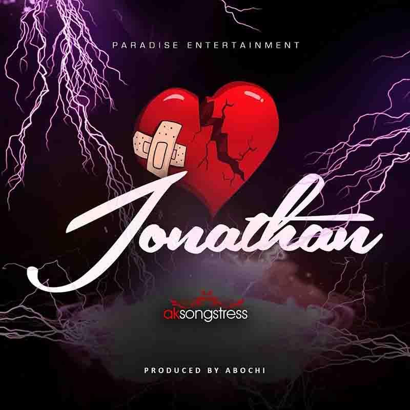 AK Songstress - Jonathan (Prod by Abochi)