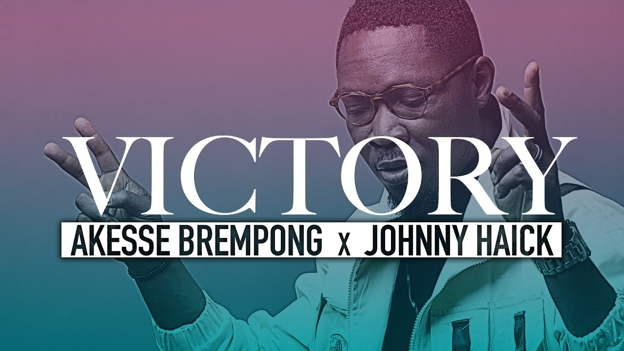 Akesse Brempong – Victory ft. Johnny Haick (Official Video)