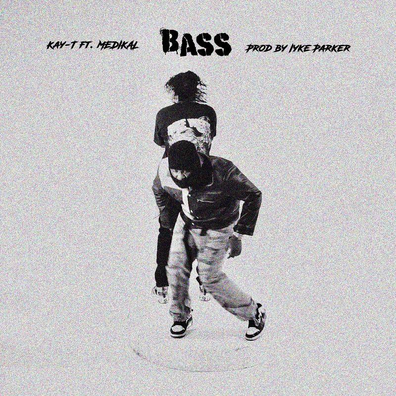 Kay-T – Bass ft. Medikal (Prod. by Iyke Parker)