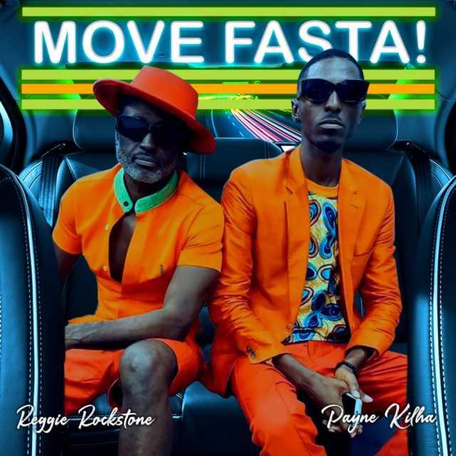 Reggie Rockstone – Move Fasta ft Payne Kilha & Mufasa