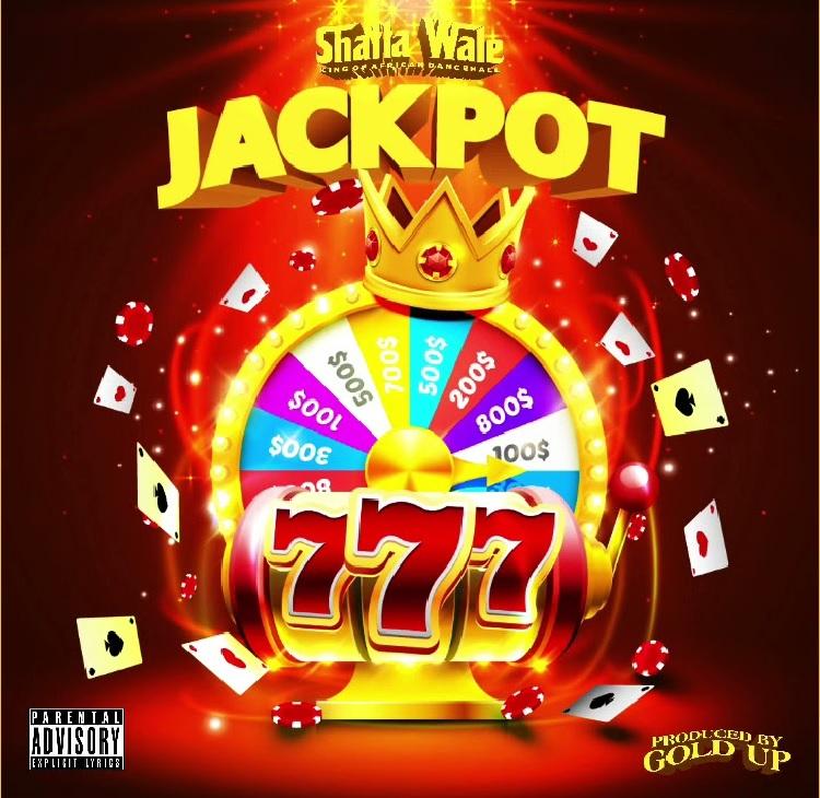 Shatta Wale – Jackpot (Prod. by Gold Up)