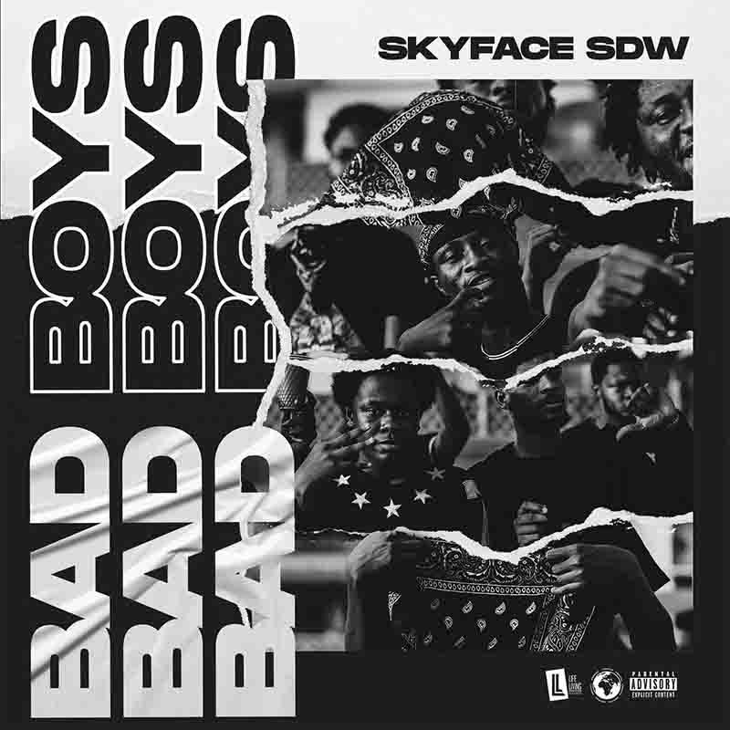 Skyface SDW - Bad Boys (Prod Reezy & Priestmadeit)